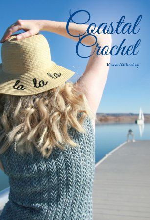 Coastal Crochet by Karen Whooley
